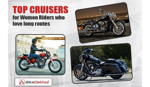 Top Cruisers for Women Riders who love long routes
