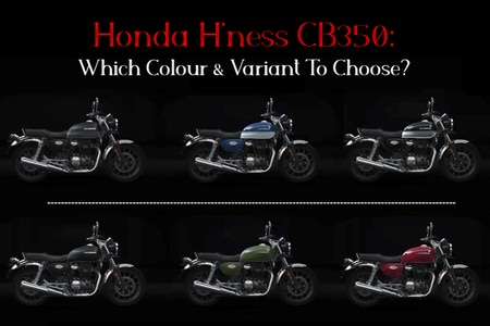 Honda H'ness CB350: Which Colour & Variant To Buy?