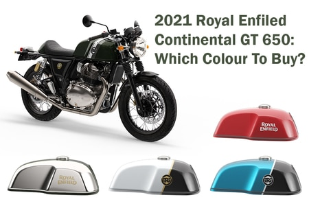 2021 Royal Enfield Continental GT 650: Which Colour To Buy?